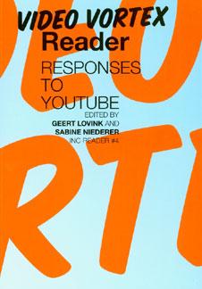 VIDEO VORTEX READER: RESPONSES TO YOUTUBE