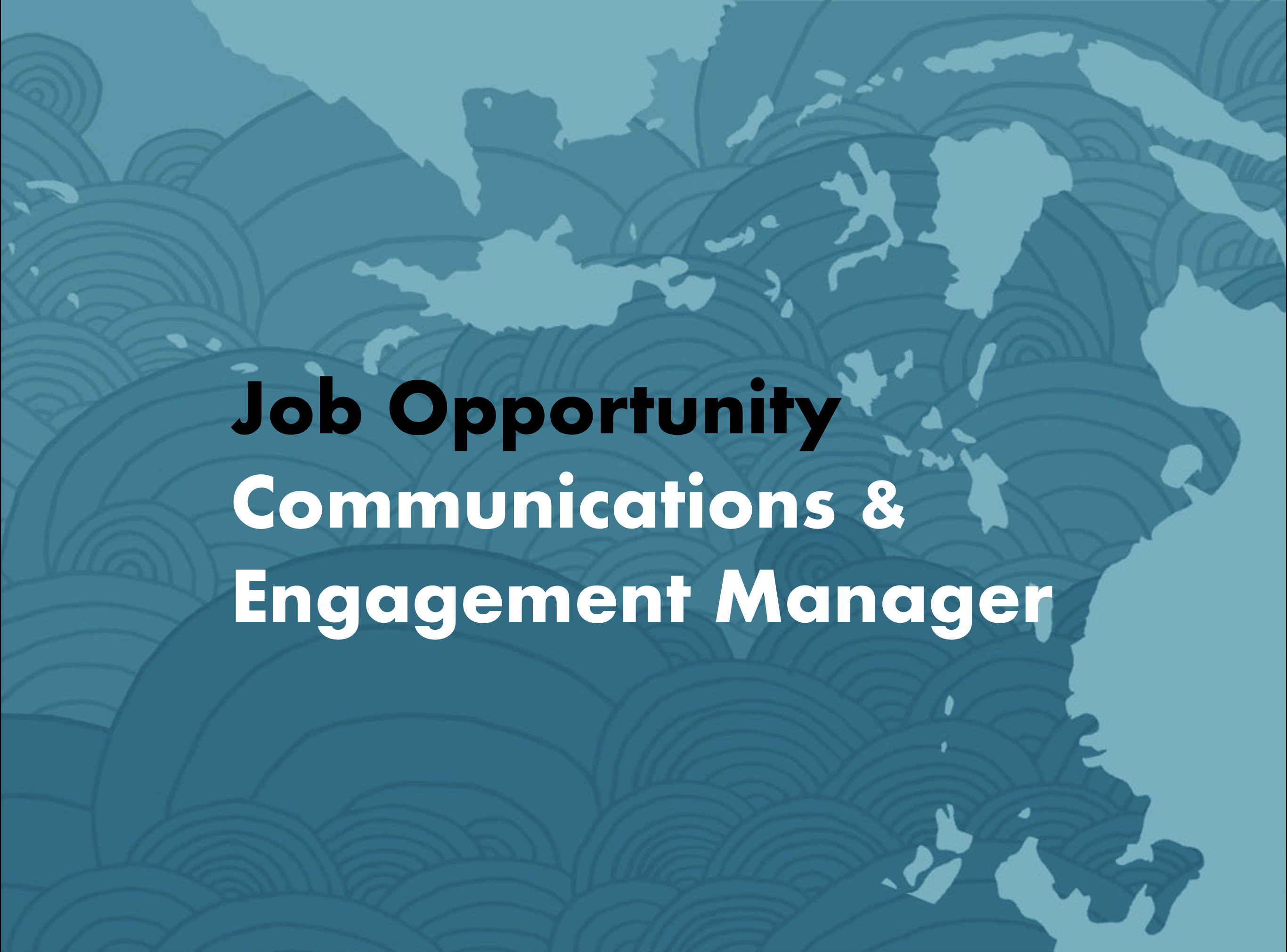 Comms & Engagement Manager