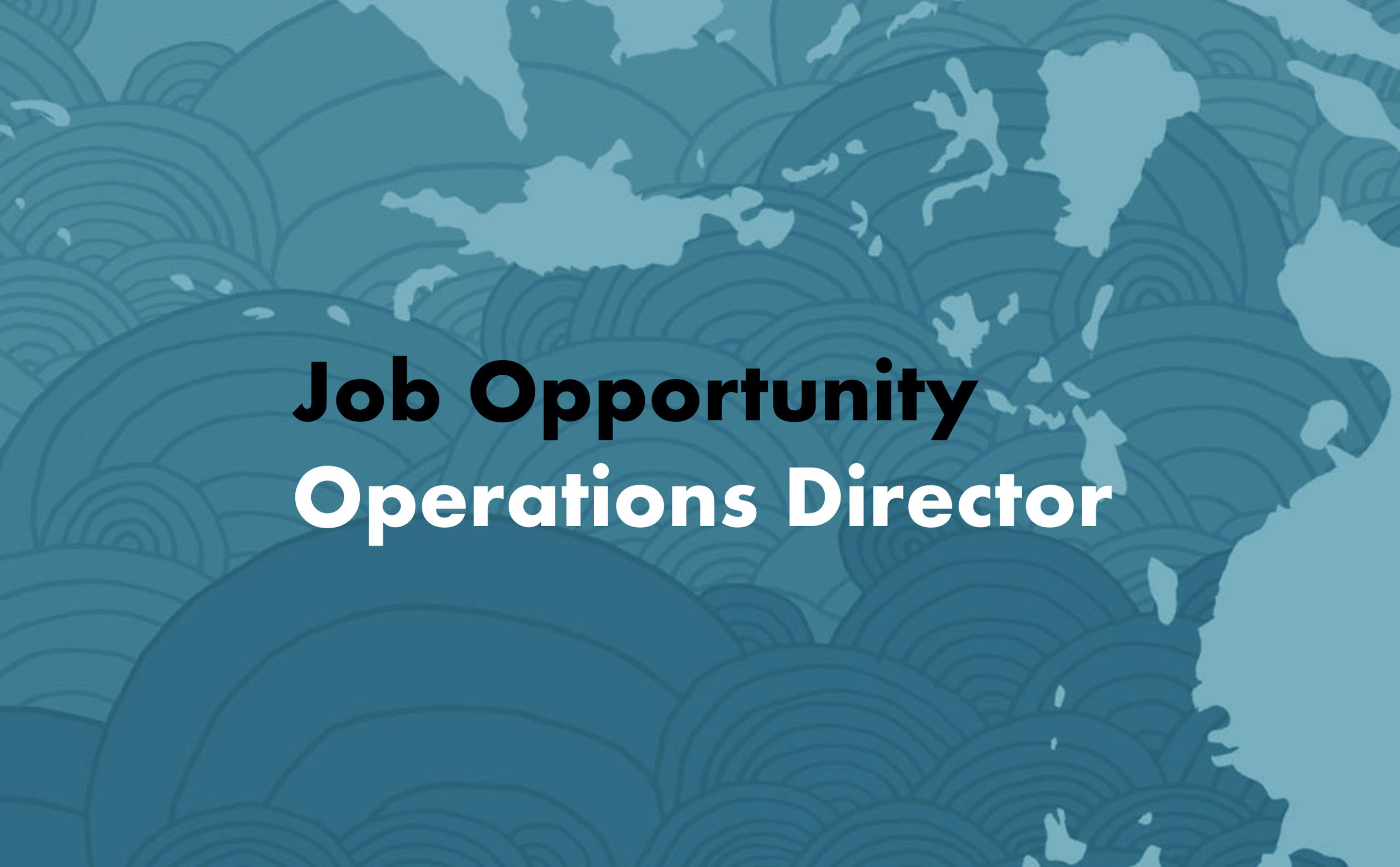 Job Opportunity: Operations Director
