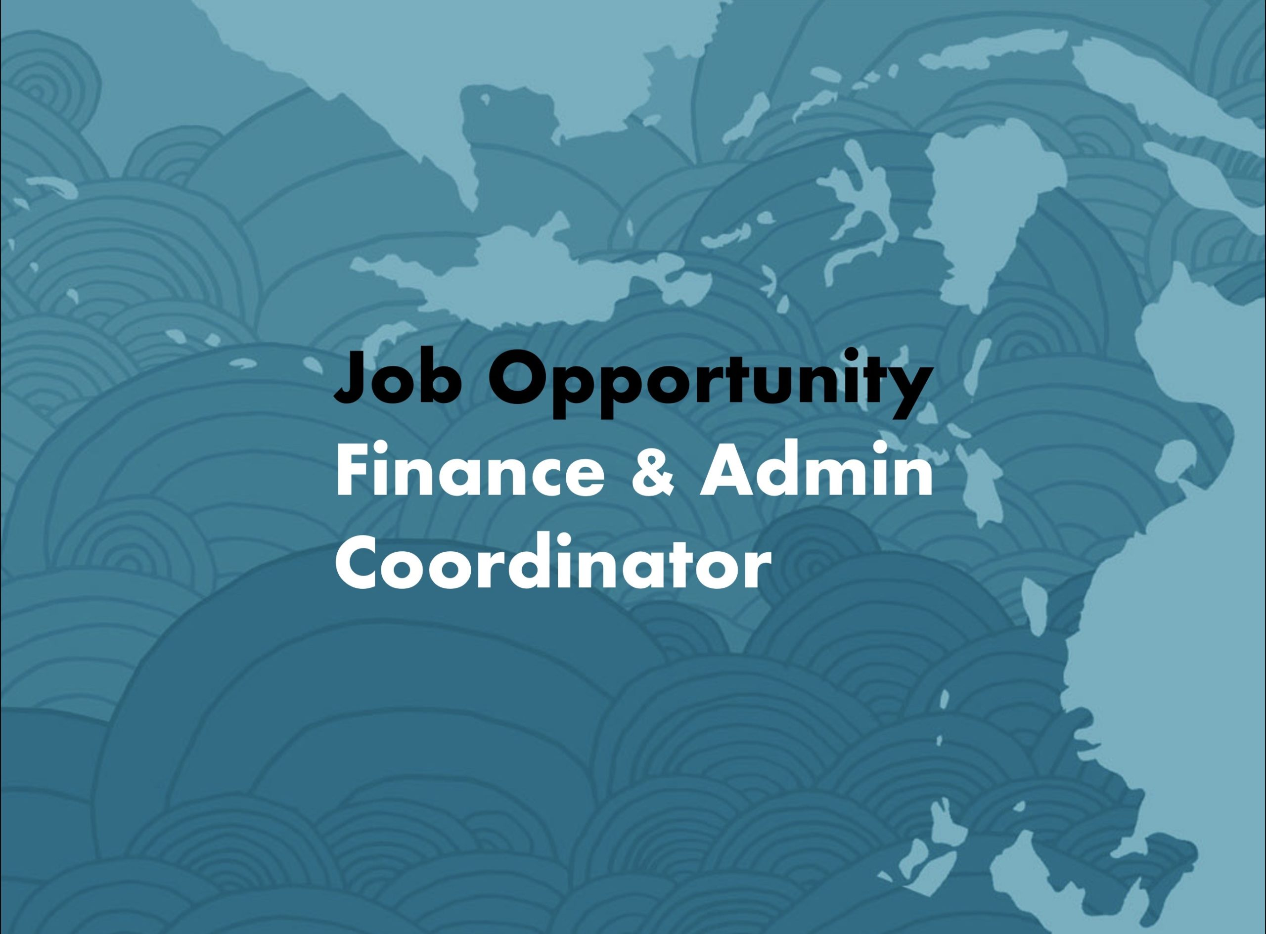 Finance and Administration Coordinator