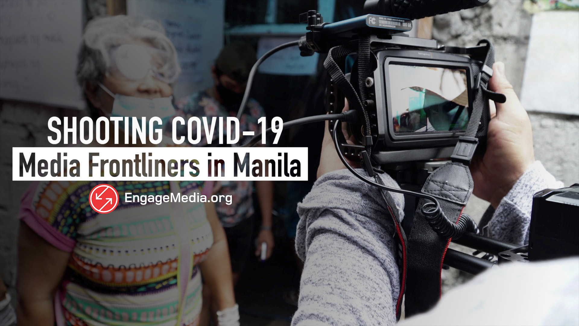 COVID-19 Manila Media Frontliner Video for Change