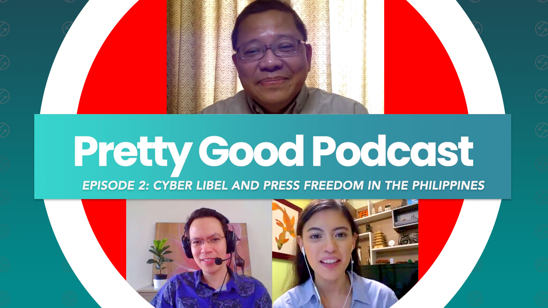 Pretty Good Podcast Episode 2: Cyber libel and press freedom in the Philippines