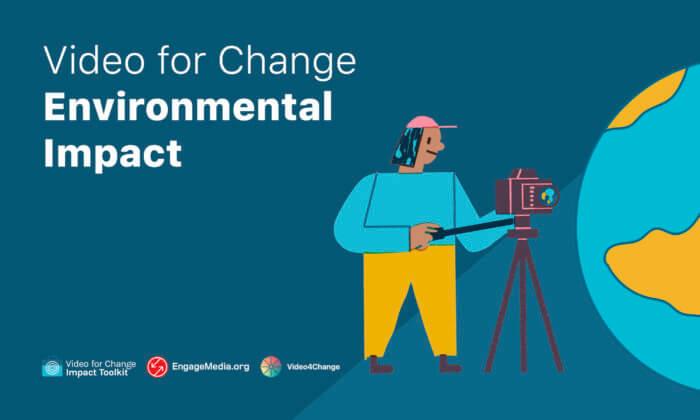 Video4Change Environmental Impact
