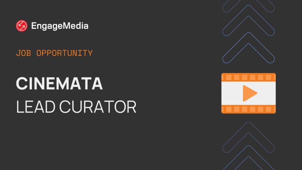 Cinemata Lead Curator
