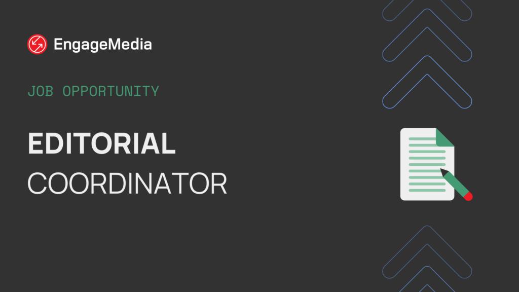 Editorial Coordinator