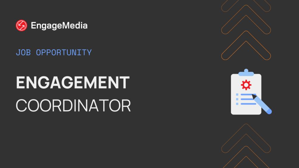Engagement Coordinator